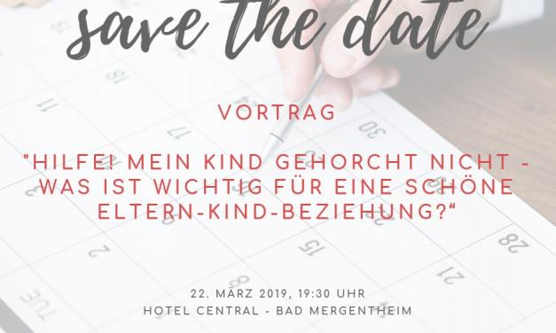 """Mein Vortrag """"Hilfe! Mein Kind gehorcht nicht"""" – live in Bad Mergentheim"""